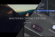 【ドローン空撮】Improve Aerial Video in Post – Mastering Drone Footage – PART 2
